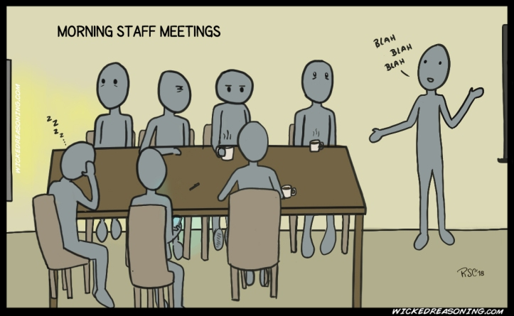 148 morning staff meetings work rae sc wicked reasoning
